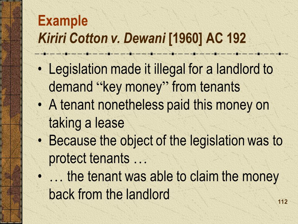 Example Kiriri Cotton v. Dewani [1960] AC 192
